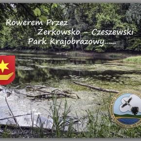 Rowerem przez Żerkowsko-Czeszewski Park Krajobrazowy